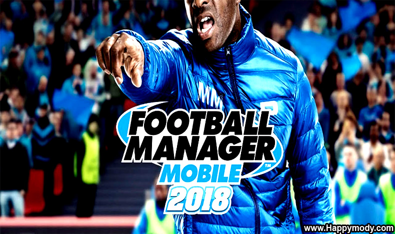 Football Manager Mobile 2018 Apk v9.0.3 for Android – Download