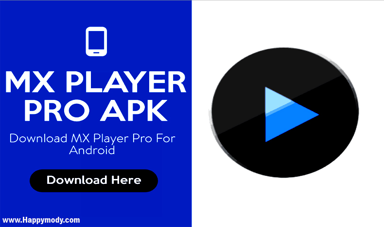 MX Player Pro Apk v1.20.8 MOD + Final Apk For Android