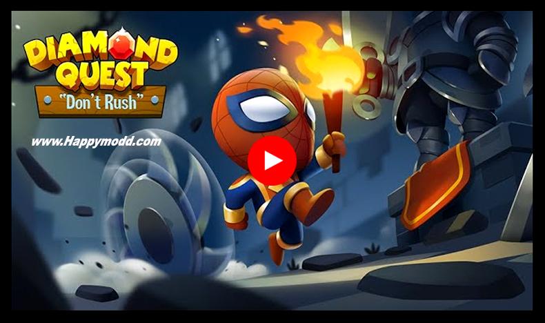 Diamond Quest Don't Rush! Mod Apk