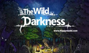 The Wild Darkness Mod Apk