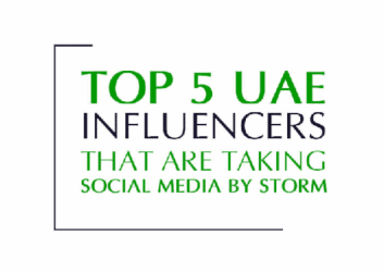 Top 5 UAE influencers Taking Social Media by Storm.